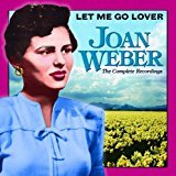 joan weber - let me go lover the complete recordings CD 2004 collectables 15 tracks used mint