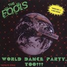 the fools - world dance party too!!! CD 1990 sloof ouch records 14 tracks used mint