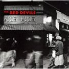 red devils - king king CD 1992 def american 12 tracks used mint