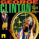 george clinton - hey man ... smell my finger CD 1993 paisley park 14 tracks used mint