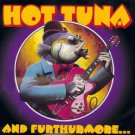hot tuna - and furthurmore ... CD 1999 grateful dead arista 13 tracks used mint