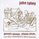 john fahey - georgia stomps atlanta struts CD 1998 table of the elements 5 tracks used mint