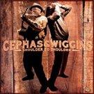 cephas & wiggins - shoulder to shoulder CD autographed 2006 alligator 12 tracks used mint