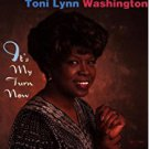 toni lynn washington - it's my turn now CD autographed 1997 tone-cool 14 tracks used mint