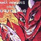 dick delicious and the tasty testicles CD 1995 reality records 12 tracks used mint