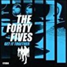 the forty fives - get it together CD 2000 Ng artemis 13 tracks used mint