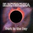 electrichka - dark in the day CD 1992 monolyth entertainment 12 tracks used mint