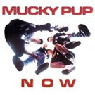 mucky pup - now CD 1990 torrid road racer 15 tracks used mint
