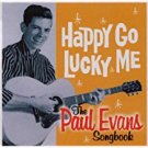 happy go lucky me - paul evans songbook CD 2003 castle sanctuary 28 tracks used mint