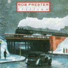rob prester - trillium CD 1988 island 8 tracks used notch in intserts