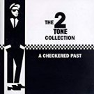 2 tone collection: a checkered past CD 2-discs 1993 chrysalis 44 tracks used near mint