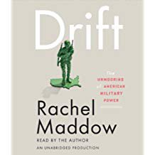 rachel maddow - drift: unmooring of american military power Audiobook on 6 CDs 2012 random house new
