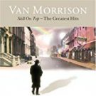 van morrison - still on top - the greatest hits CD 2007 exile polydor 21 tracks used mint