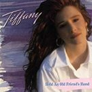 tiffany - hold an old friend's hand CD 1988 MCA 11 tracks used mint