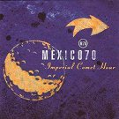 mexico 70 - imperial comet hour CD 1997 red ant big pop 14 tracks used mint