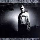 christoph de babalon - if you're into it i'm out of it CD digital hardcore 11 tracks used mint