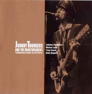 johnny thunders and the heartbreakers - thunderstorm in detroit CD 2001 captain trip japan used mint