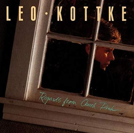 leo kottke - regards from chuck pink CD 1988 private music 13 tracks used mint