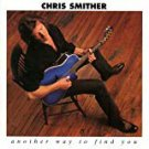 chris smither - another way to find you CD 1998 high tone records 18 tracks used mint