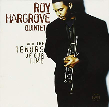 roy hargrove quintet - with the tenors of our time CD 1994 verve polygram 12 tracks used mint