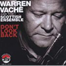 warren vache and scottish ensemble - don't look back CD 2006 arbors 11 tracks used mint