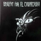 benefit for el chupacabra - various artists CD 1998 polterchrist 21 tracks used mint