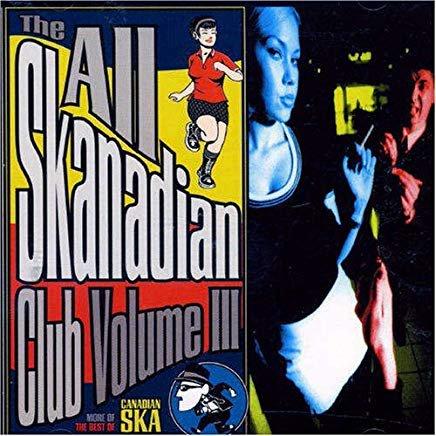 all skanadian club volume III - various artists CD 1997 stomp 16 tracks used mint
