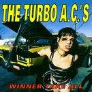turbo a.c.'s - winner take all CD 1998 cacophone 13 tracks used mint