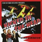 kicked in the head - world domination! CD fork in hand 10 tracks used mint