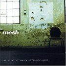 mesh - the point at which it falls apart CD 1999 memento 12 tracks used mint
