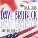 dave brubeck - double live from the USA & UK CD 2-discs 2001 telarc used mint