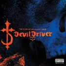 devildriver - fury of our maker's hand CD 2005 roadrunner 12 tracks autographed by members used mint