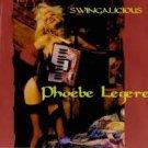 phoebe legere - swingalicious CD d.a.m. 9 tracks used mint