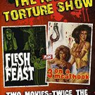 naked torture show: flesh feast + 3 on a meathook DVD 2012 grind global media region 0 NTSC used