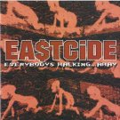 eastcide - everybodys walking ... away CD 1999 sektion 8 10 tracks used mint SEK80057