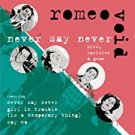 romeo void - never say never CD 2006 sony bmg music ent 10 tracks used mint