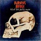 burning brides - fall of the plastic empire CD 2002 v2 10 tracks used mint