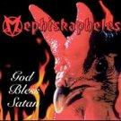mephiskapheles - god bless satan CD 2000 velvel 13 tracks used mint