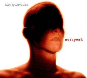 poems by marj hahne - notspeak CD 2002 21 tracks 39:20 used very good