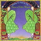 voices of celtic women - holding up half the sky CD 1997 shanachie 15 tracks used mint