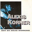 alexis korner - got my mojo working CD 1994 castle 10 tracks used mint