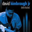 david kimbrough jr. - shell-shocked CD 2006 DC records 9 tracks used mint