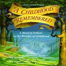 a childhood remembered - various artists CD 1991 narada 12 tracks used mint