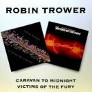 robin trower - caravan to midnight + victims of the fury CD 1997 BGO 19 tracks used