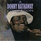 a donny hathaway collection CD 1990 atlantic 15 tracks used like new