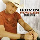 kevin fowler - bring it on CD 2007 equity music 13 tracks used like new
