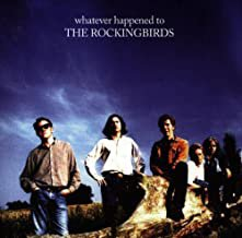 whatever happened to the rockingbirds CD 1995 cooking vinyl 11 tracks used