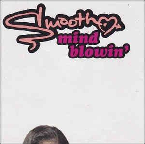 smooth - mind blowin' CD maxi single 1995 zomba jive 5 tracks used like new