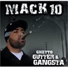 mack 10 - ghetto gutter & gangsta CD 2003 bungalo universal 21 tracks used like new