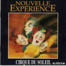 cirque du soleil - nouvelle experience CD 1990 RCA 14 tracks used like new